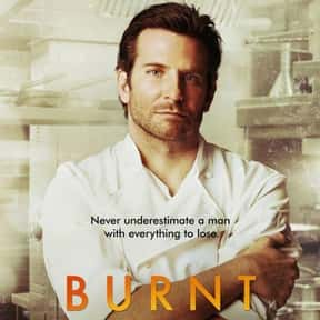 Burnt is listed (or ranked) 3 on the list The Best Movies About Cooking