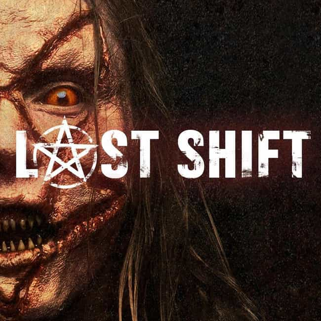 Last Shift is listed (or ranked) 4 on the list These Are 17 Damn-Fine Horror Movies You Can Watch On Netflix