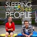 Sleeping with Other People is listed (or ranked) 23 on the list The Best Movies With Other in the Title
