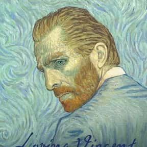 Loving Vincent is listed (or ranked) 6 on the list The Best Movies for Artists to Watch
