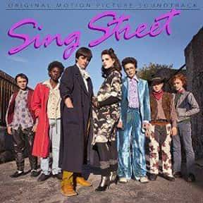 Sing Street is listed (or ranked) 23 on the list Famous Movies From Ireland