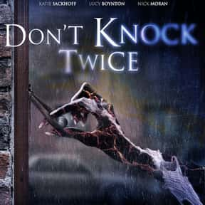 Don't Knock Twice is listed (or ranked) 8 on the list The Best Ghost Movies On Netflix Right Now