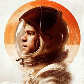 The Martian is listed (or ranked) 2 on the list The Best Movies About Astronauts & Realistic Space Travel
