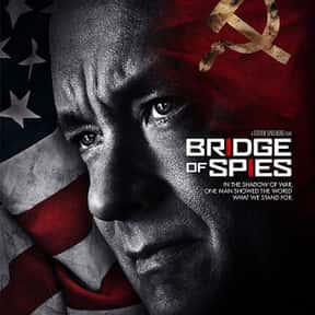 Bridge of Spies is listed (or ranked) 13 on the list The Best Political Drama Movies, Ranked