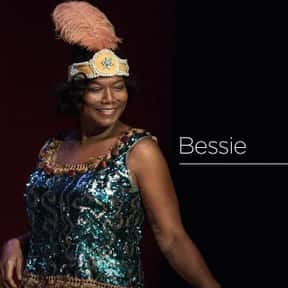 Bessie is listed (or ranked) 25 on the list The Best Black Musical Movies