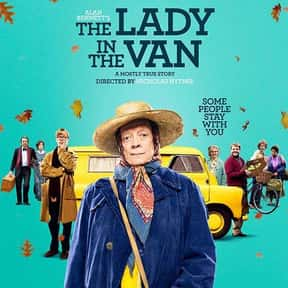 The Lady In The Van is listed (or ranked) 5 on the list Great Movies About Old Ladies