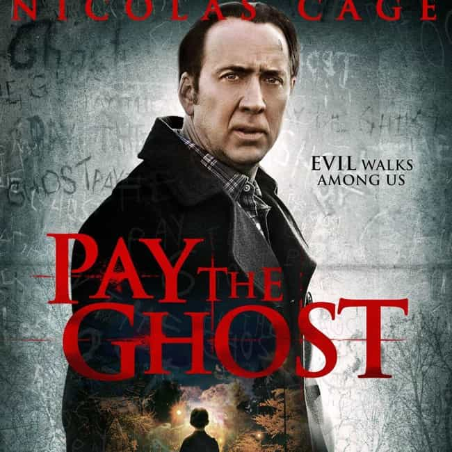 Pay the Ghost is listed (or ranked) 8 on the list The Semi-Spookiest Movies About Ghosts On Netflix Right Now