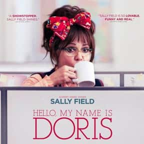 Hello, My Name Is Doris is listed (or ranked) 15 on the list The Best Movies No One Saw in 2016
