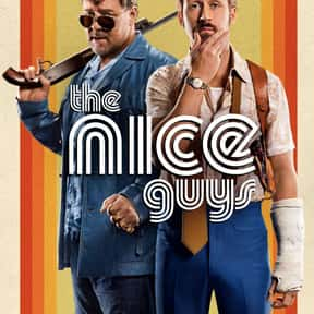 The Nice Guys is listed (or ranked) 20 on the list The Best Action Movies of 2016