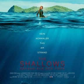 The Shallows is listed (or ranked) 12 on the list Great Movies Set on the Beach