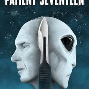 Patient Seventeen is listed (or ranked) 1 on the list The Best Alien Movies Streaming On Netflix