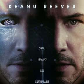 Replicas is listed (or ranked) 12 on the list The Best Keanu Reeves Movies