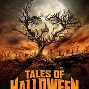 Tales of Halloween is listed (or ranked) 16 on the list The Best Horror Movies That Take Place On Halloween