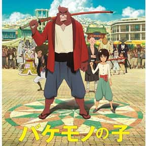 The Boy and the Beast is listed (or ranked) 12 on the list The Best Anime Movies of All Time