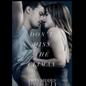 Fifty Shades Freed is listed (or ranked) 6 on the list The Best Steamy Romance Movies, Ranked