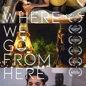 Where We Go from Here is listed (or ranked) 15 on the list The Best Gay and Lesbian Movies Streaming on Hulu