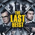 The Last Heist is listed (or ranked) 25 on the list The Best Action Movies Streaming on Netflix