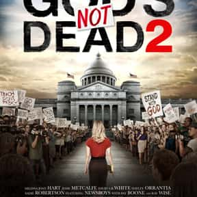 God's Not Dead 2 is listed (or ranked) 12 on the list The Worst Movies of 2016