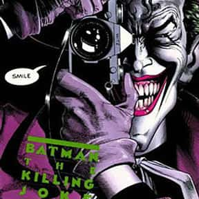 Batman: The Killing Joke is listed (or ranked) 5 on the list The Greatest Graphic Novels and Collected Editions