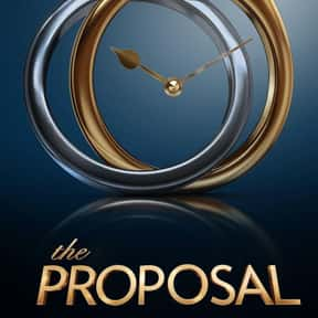 The Proposal is listed (or ranked) 22 on the list The Best New Reality TV Shows of the Last Few Years