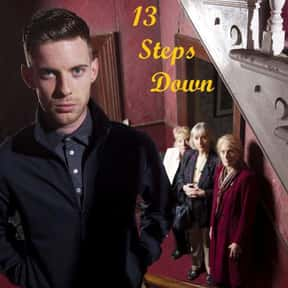 13 Steps Down is listed (or ranked) 16 on the list The Best TV Shows Set In Ireland