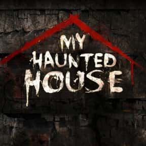 My Haunted House is listed (or ranked) 22 on the list The Best Paranormal Reality Shows