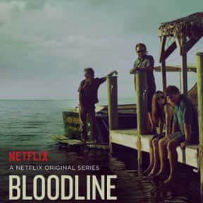 Bloodline is listed (or ranked) 8 on the list The Best Netflix Original Drama Shows