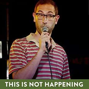 This Is Not Happening is listed (or ranked) 9 on the list The Best Current Comedy Central Shows