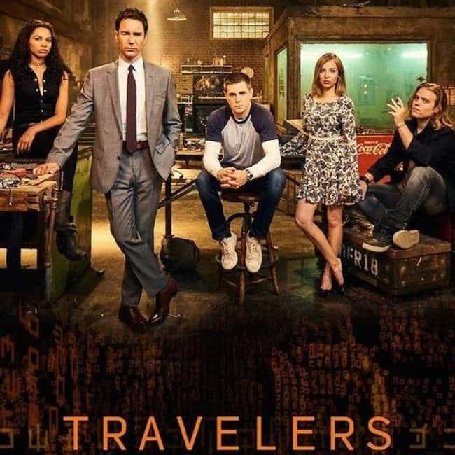 Travelers is listed (or ranked) 3 on the list The Best Current Shows About Time Travel