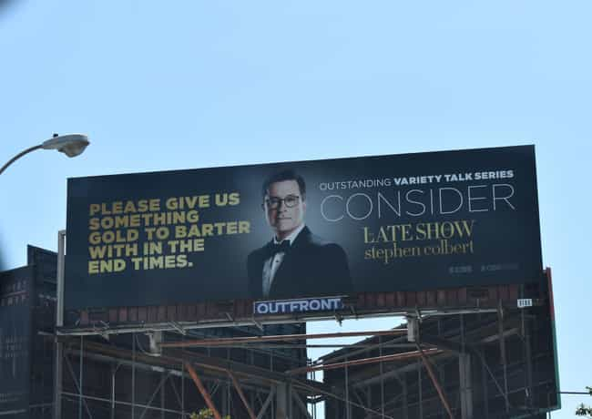 The Late Show with Stephen Col... is listed (or ranked) 1 on the list The Best Emmy 2019 'For Your Consideration' Ads In Los Angeles