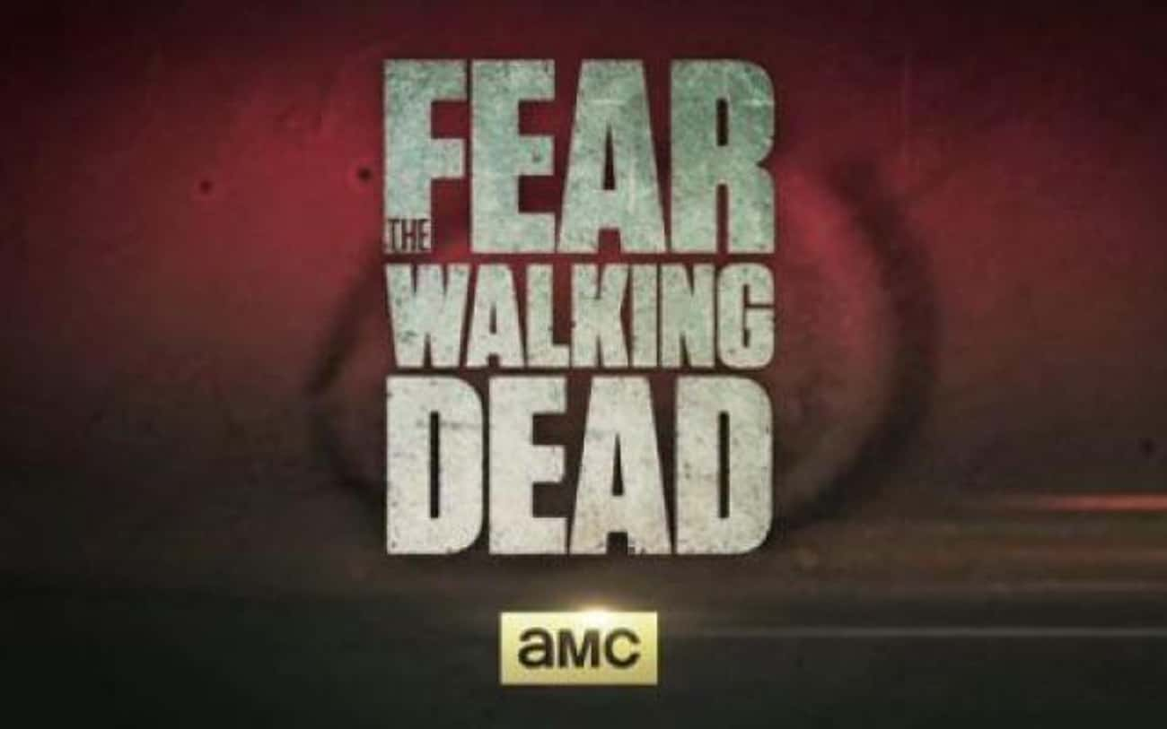 """Fear the Walking Dead is listed (or ranked) 3 on the list Shows & Movies to Watch If You Love """"The Walking Dead"""""""