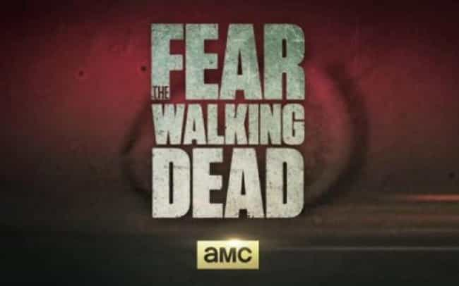 "Fear the Walking Dead is listed (or ranked) 4 on the list Shows & Movies to Watch If You Love ""The Walking Dead"""