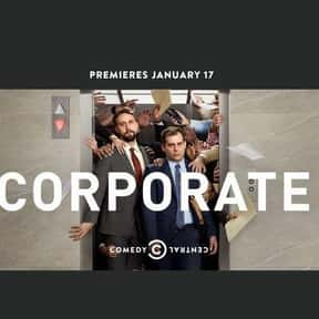 Corporate is listed (or ranked) 15 on the list The Best Current Shows That Deal with Millennial Stuff