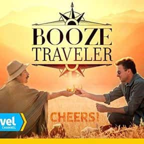 Booze Traveler is listed (or ranked) 23 on the list The Best Food Travelogue TV Shows