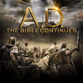 A.D. The Bible Continues is listed (or ranked) 8 on the list The Best TV Shows With Religious Themes