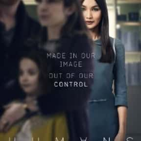 Humans is listed (or ranked) 24 on the list The Best New TV Series of 2015