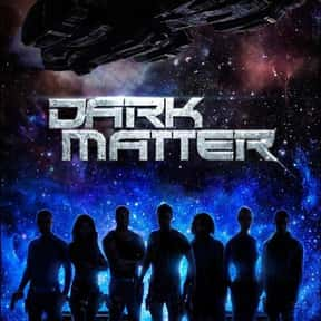 Dark Matter is listed (or ranked) 11 on the list The Best Sci-Fi Thriller Series Ever Made