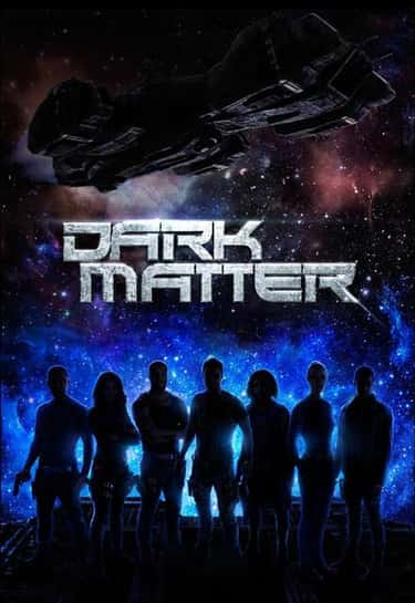 Dark Matter is listed (or ranked) 2 on the list What To Watch If You Love 'Killjoys'