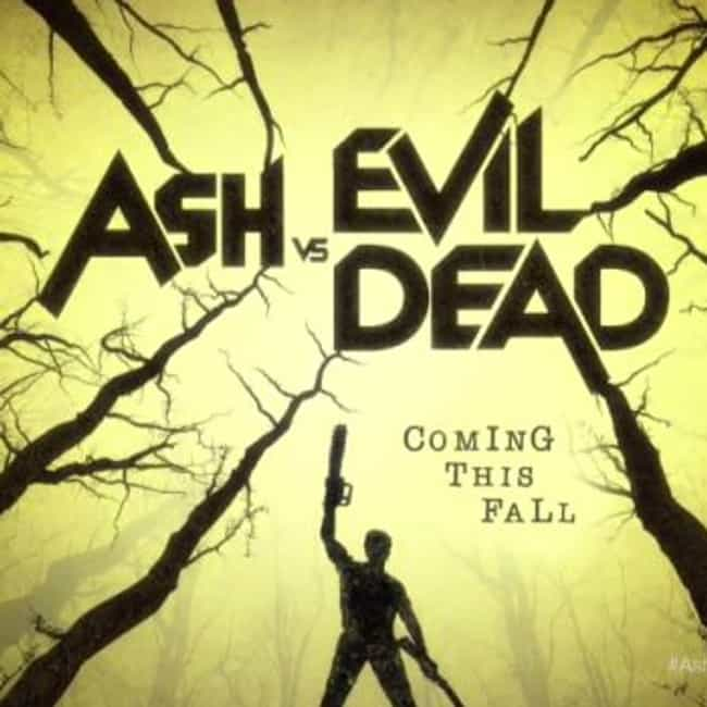 Ash vs Evil Dead is listed (or ranked) 4 on the list What to Watch If You Love 'Z Nation'