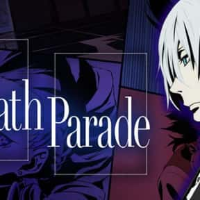Death Parade is listed (or ranked) 6 on the list The Best Anime With Adult Protagonists