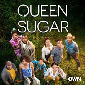 Queen Sugar is listed (or ranked) 16 on the list The Best TV Shows with Non-White Stars