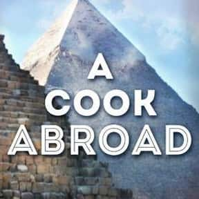 A Cook Abroad is listed (or ranked) 17 on the list The Best Food Travelogue TV Shows