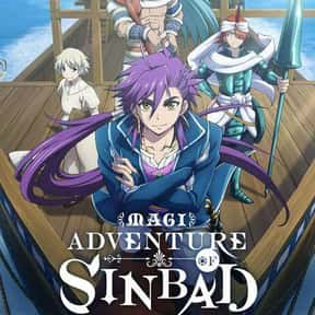 Magi: Adventure of Sinbad is listed (or ranked) 6 on the list The Best Fantasy Anime on Netflix