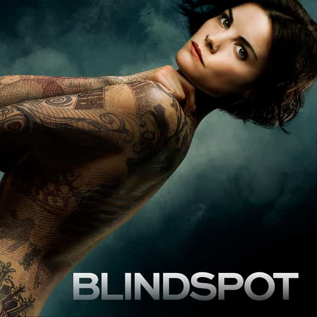 Blindspot is listed (or ranked) 1 on the list What to Watch If You Love Quantico