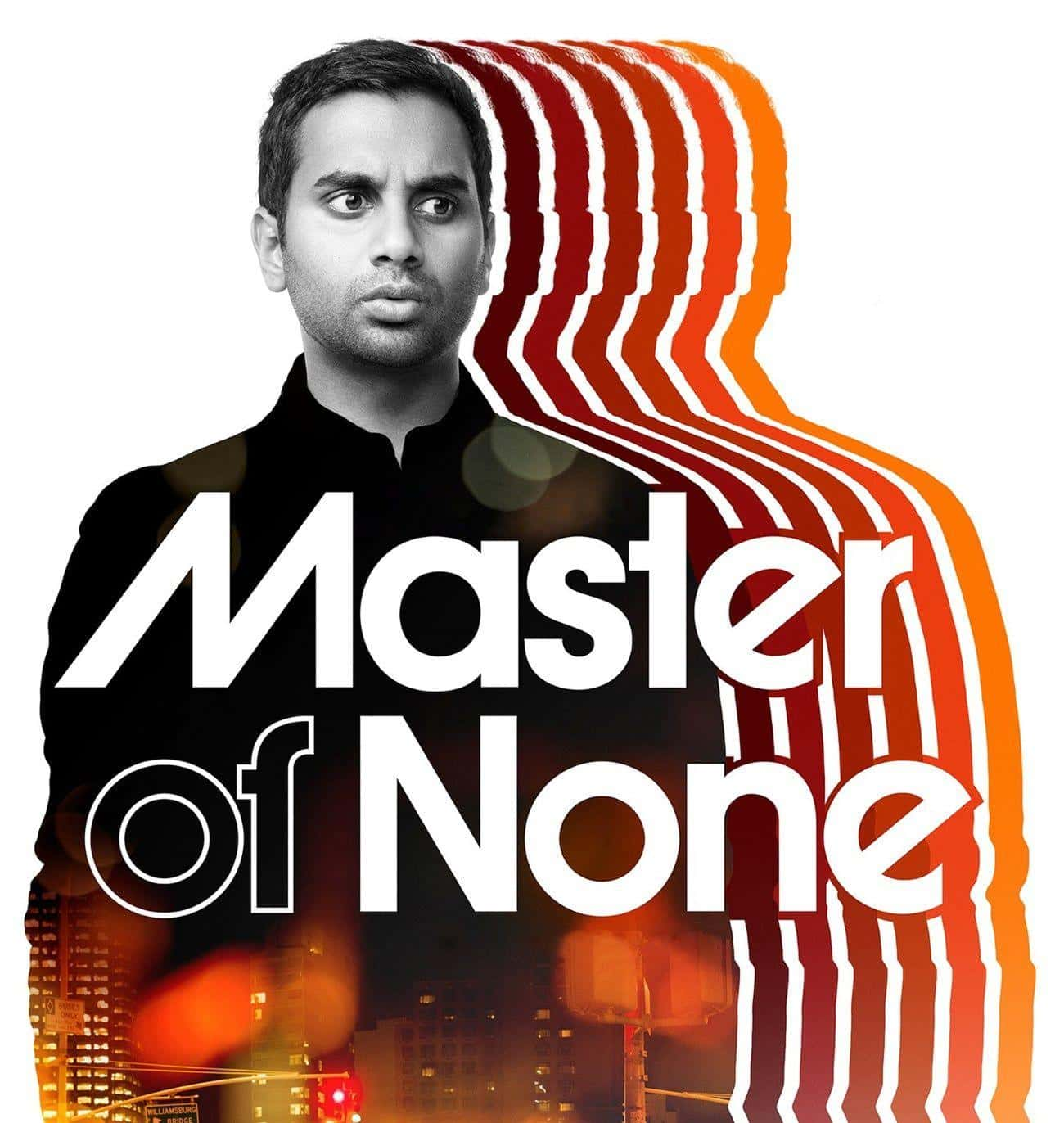 Master of None is listed (or ranked) 4 on the list What To Watch If You Love 'Lodge 49'