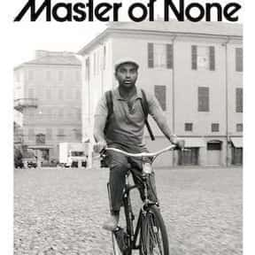Master of None is listed (or ranked) 9 on the list The Best Sitcoms Currently on Netflix