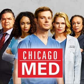 Chicago Med is listed (or ranked) 9 on the list The Best 2010s NBC Dramas