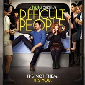 Difficult People is listed (or ranked) 4 on the list The Best Hulu Original Series