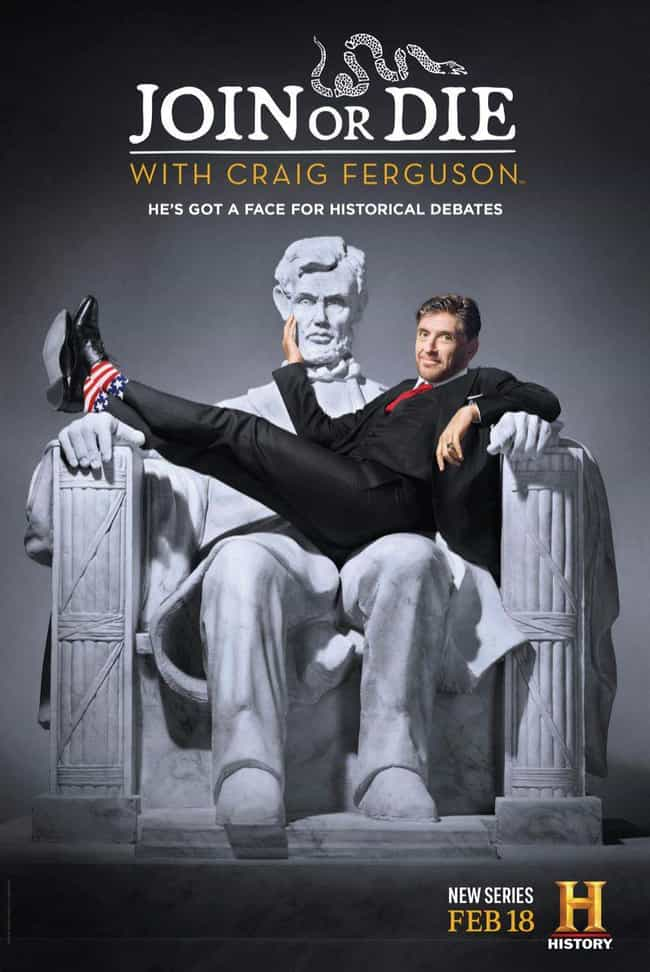 Join or Die with Craig Ferguso... is listed (or ranked) 5 on the list The Best New Late Night Shows of the Last Few Years