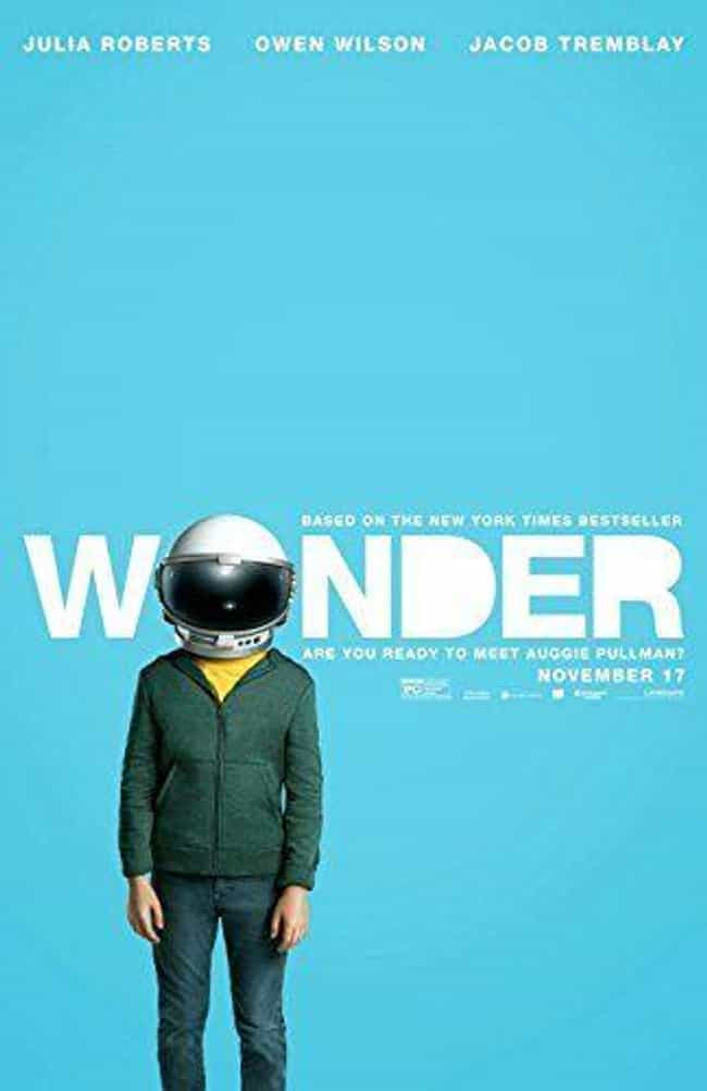 Wonder is listed (or ranked) 4 on the list What to Watch If You Love Everything, Everything